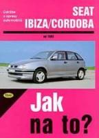 Kniha SEAT IBIZA / CORDOBA /45 - 130 PS a diesel/ od 1993